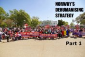Norways dehumanizing strategy